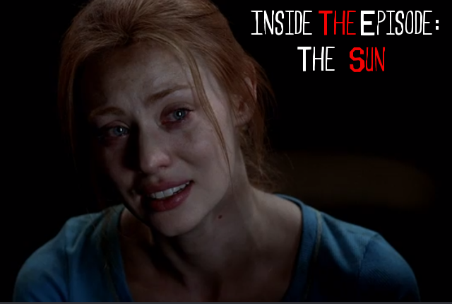Inside the Episode The Sun
